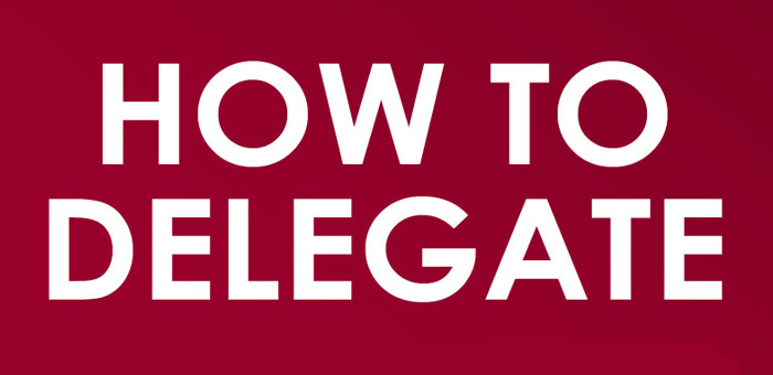 How To Choose What Tasks You Delegate