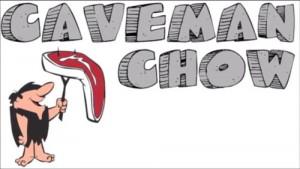 Caveman Chow