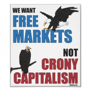 free_markets_not_crony_capitalism