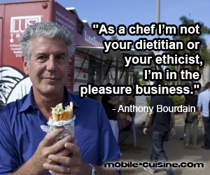 Anthony Bourdain chef quote