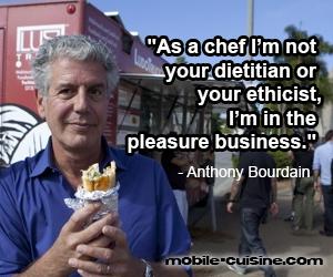 Anthony Bourdain chef quote