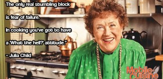 Julia Child cooking quote