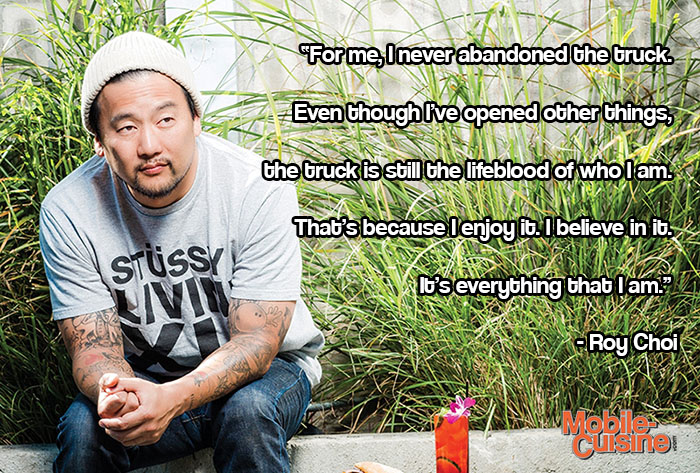 Roy Choi Food Truck Love Quote