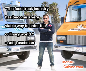 Bob Tuschman Food Truck Quote