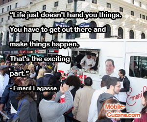 Emeril Lagasse Life Quote