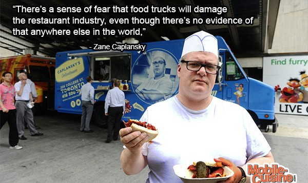 Zane Caplansky Food Truck Quote