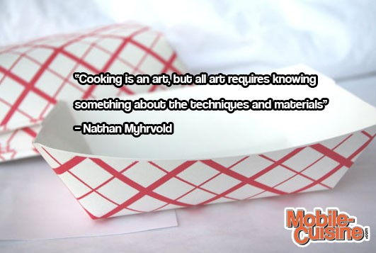 Nathan Myhrvold Culinary Quote