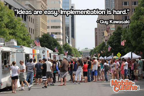 Guy Kawasaki Ideas Quote