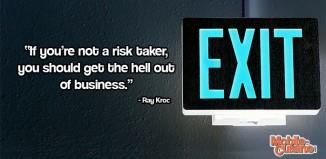 Ray Kroc Risk Quote