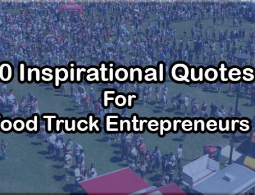 50 Inspirational Quotes For Food Truck Entrepreneurs