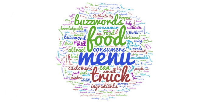 6 Menu Buzzwords To Attract Consumers To Your Food Truck