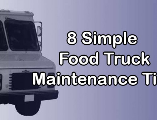 Keep Your Truck On The Road With These Food Truck Maintenance Tips