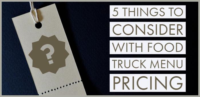 Food Truck Menu Pricing