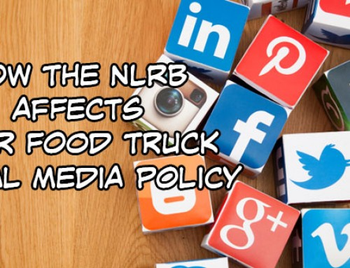 NLRB And Food Truck Employee Social Media Posts