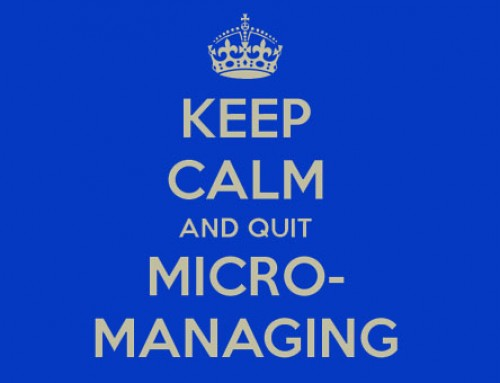 3 Ways To Not To Micromanage Yourself