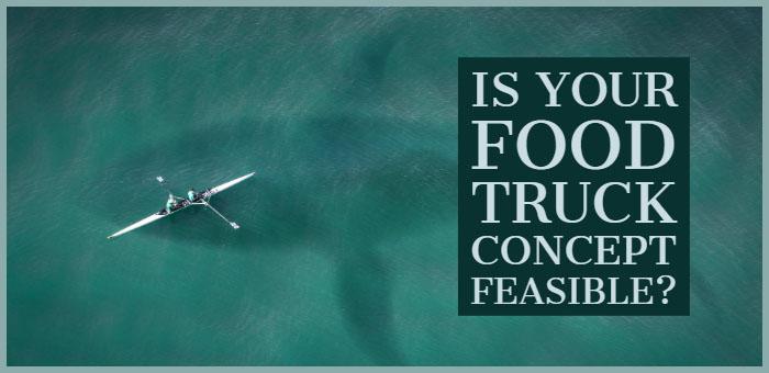 Food Truck Concept Feasible