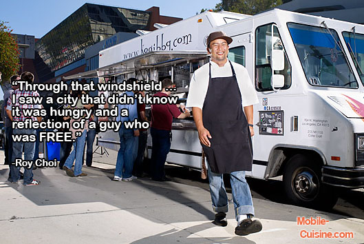 Roy Choi Food Truck Freedom Quote