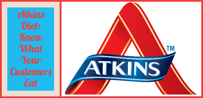 Atkins Diet Know What Your Customers Eat Mobile Cuisine