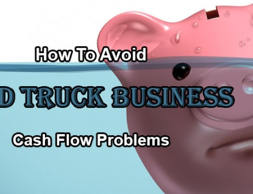 How To Avoid Food Truck Business Cash Flow Problems