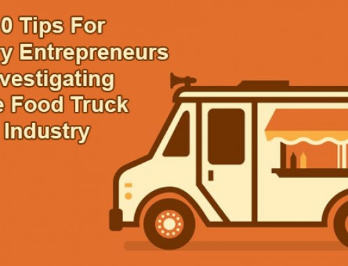 10 Tips For Culinary Entrepreneurs Investigating The Food Truck Industry