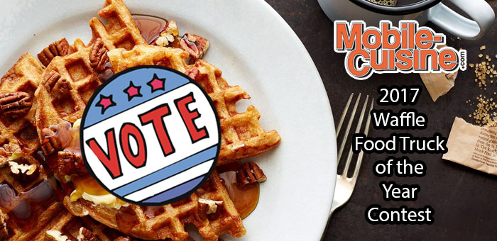Vote Now 2017 Waffle Food Truck Of The Year Mobile Cuisine