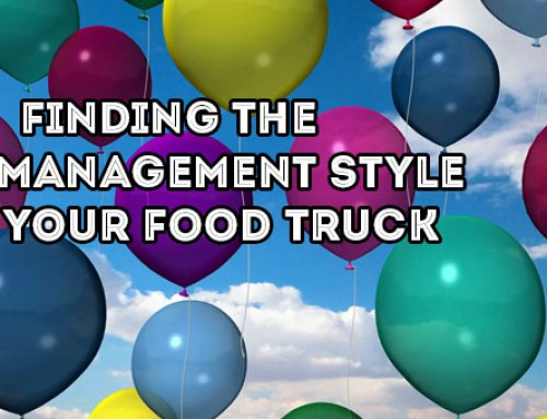 What Is The Best Management Style For Your Food Truck?