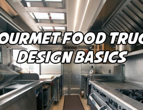 Gourmet Food Truck Design Basics