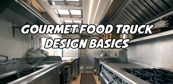 Gourmet food truck design basics mobile cuisine for Food truck blueprint
