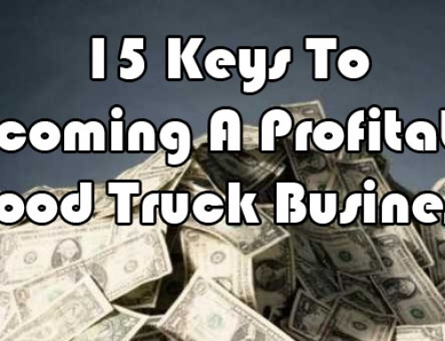 15 Keys To Becoming A Profitable Food Truck Business