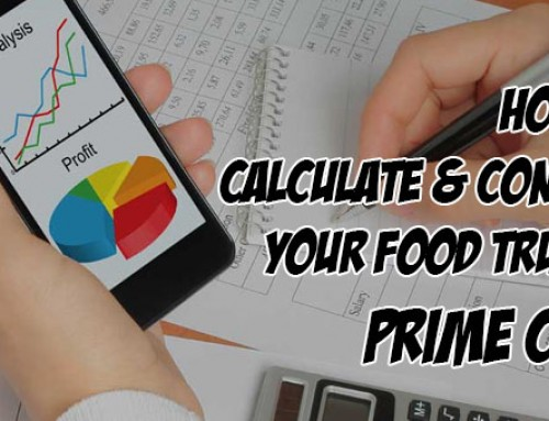 How To Calculate & Control Your Food Truck's Prime Cost