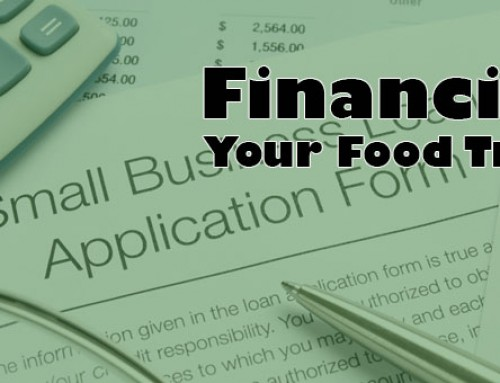What You Need To Know When Financing Your Food Truck