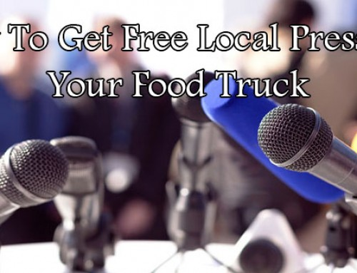 How To Get Free Local Press For Your Food Truck