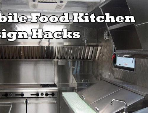 Mobile Food Kitchen Design Hacks Every Vendor Should Consider