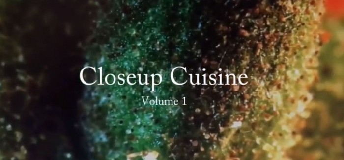 Closeup Cuisine - Volume 1