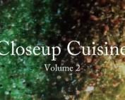 Closeup Cuisine - Volume 2