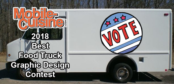 Voting Open For Mobile Cuisine 2018 Best Food Truck Graphic Design Contest