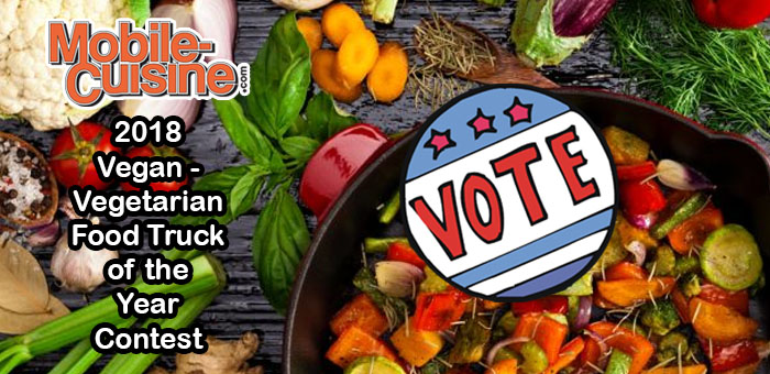 Voting Open For 2018 Vegan Vegetarian Food Truck Of The Year