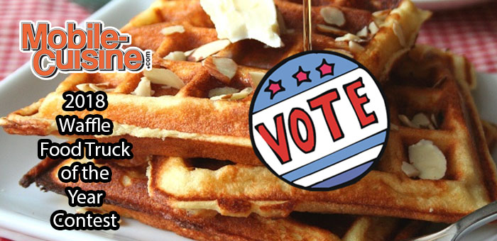 Vote Now 2018 Waffle Food Truck Of The Year Mobile Cuisine
